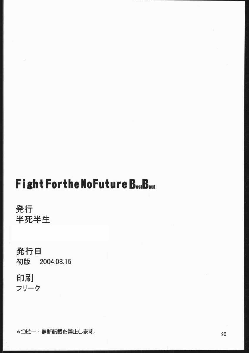 Fight For The No Future BB 87