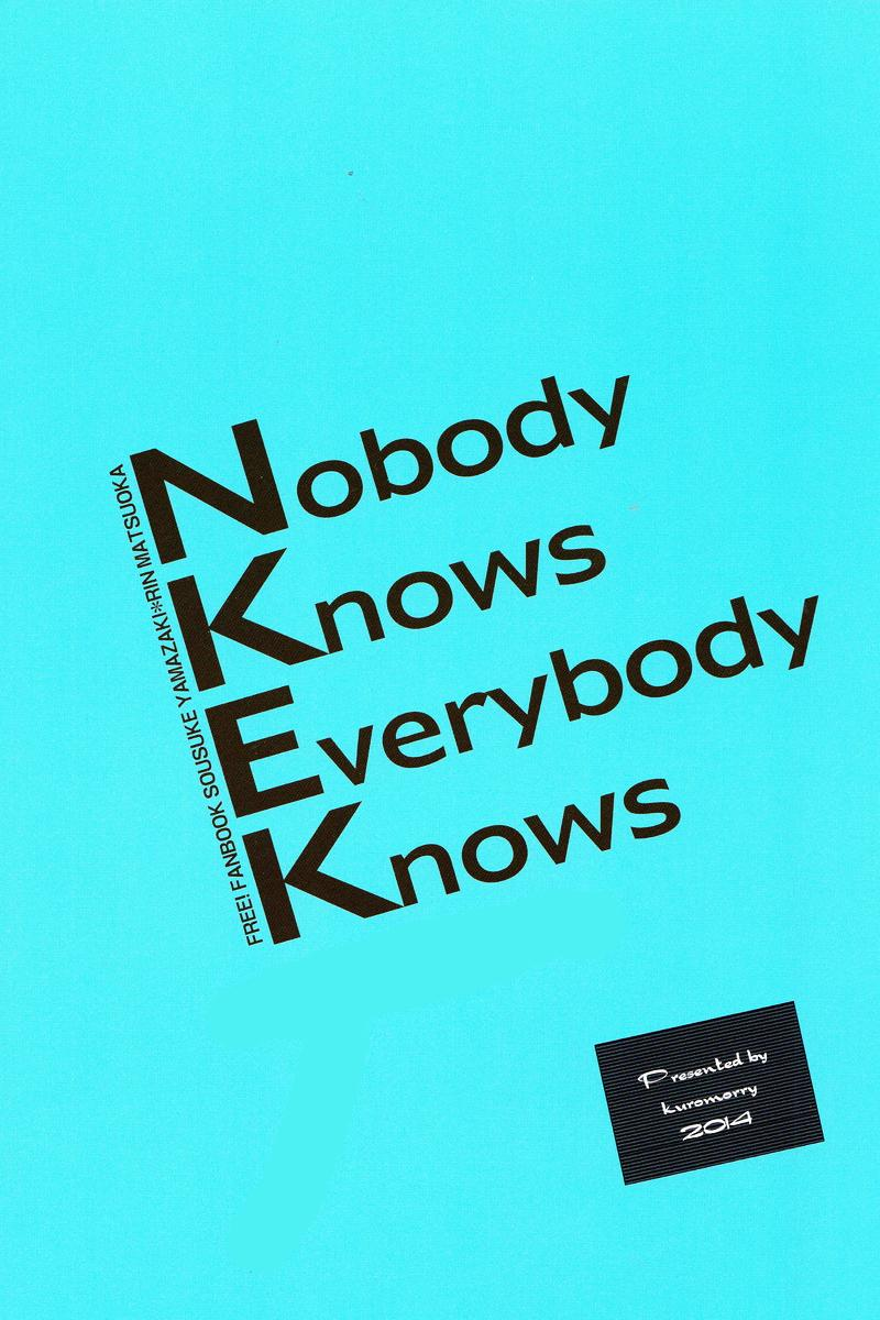 Nobody Knows Everybody Knows 37