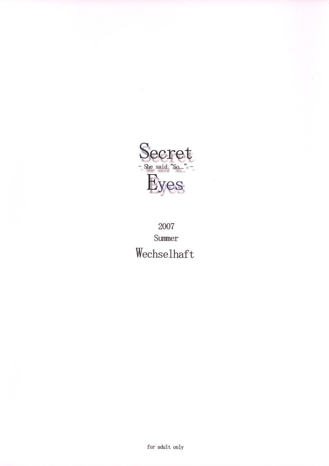 Secret Eyes - She said ''So...'' 21