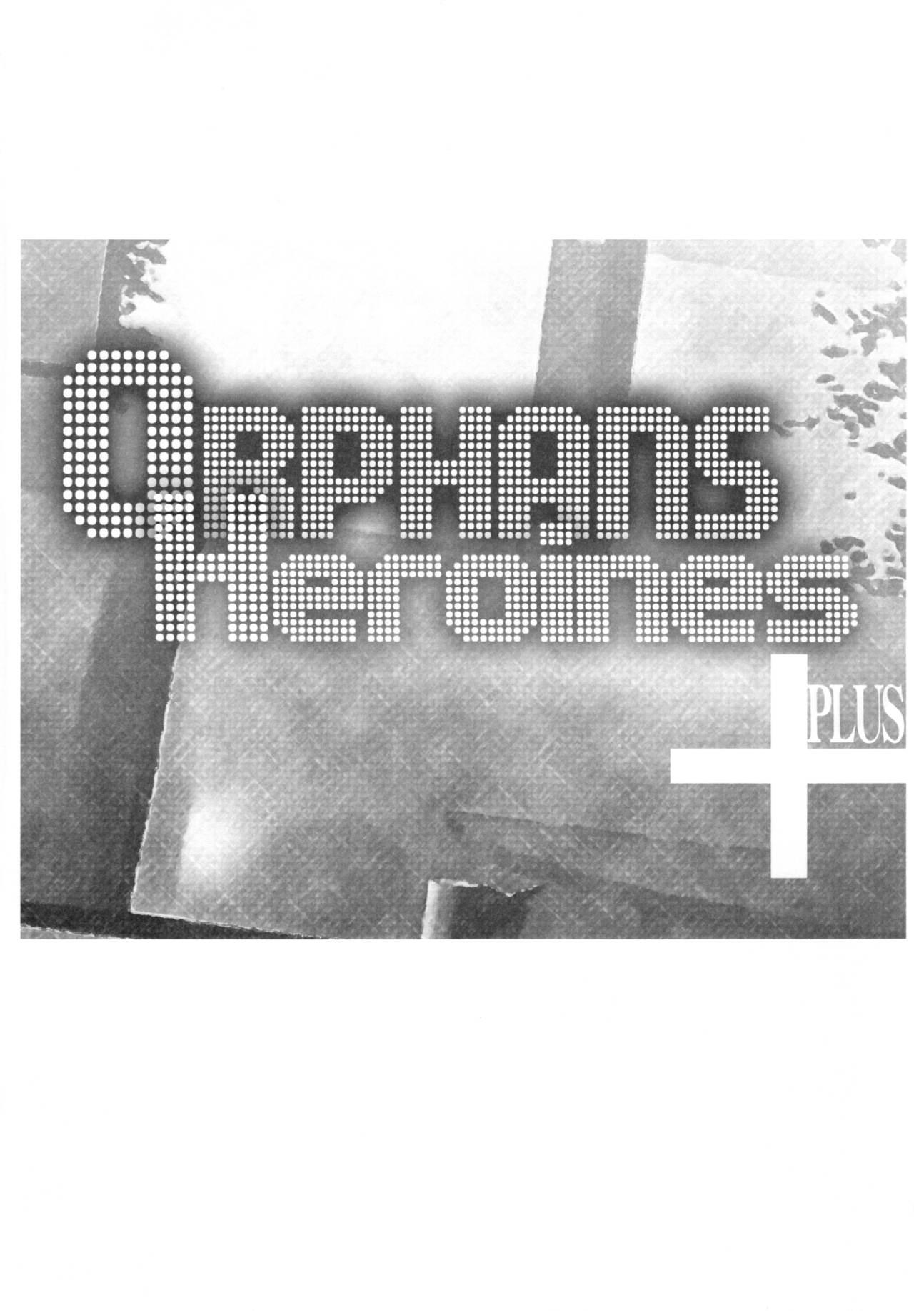 Orphans Heroines PLUS 3