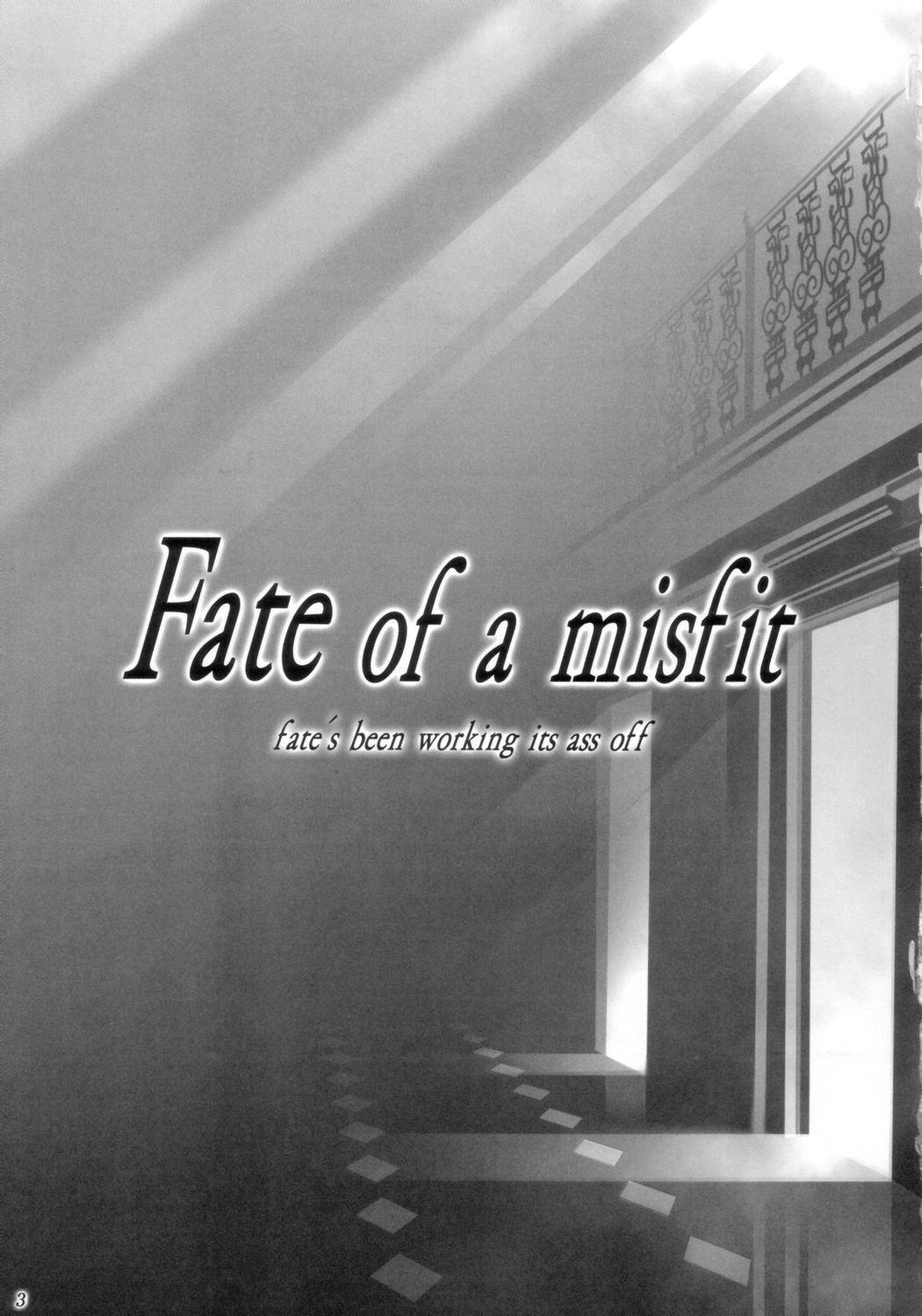 Fate of a misfit 1