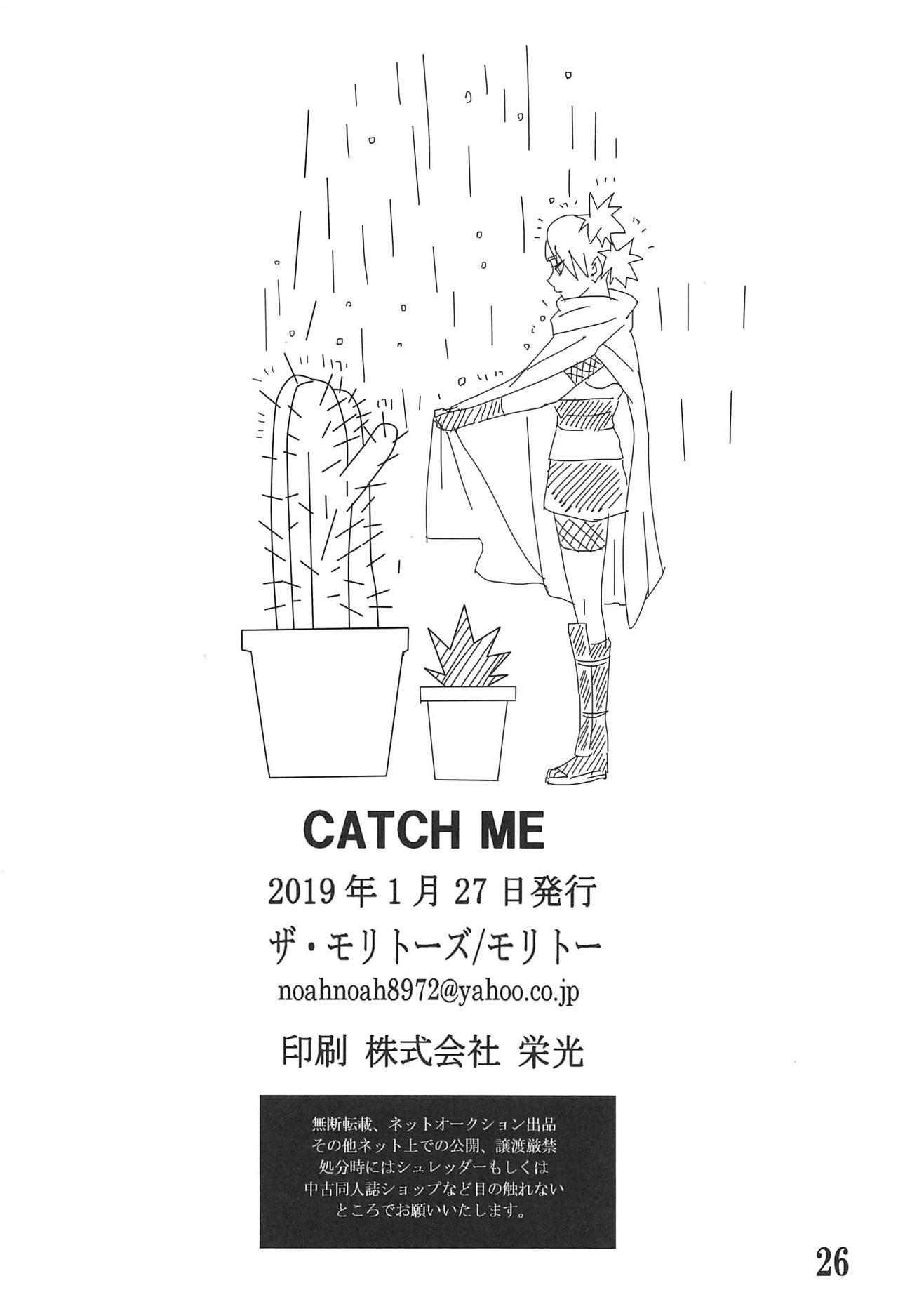CATCH ME 24
