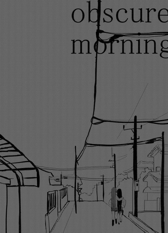 obscure morning 85