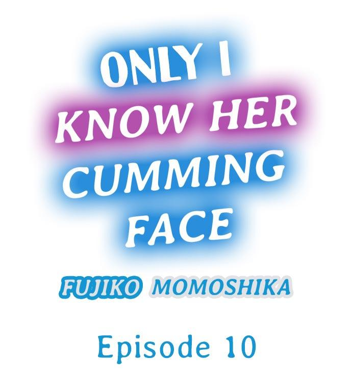 Only i Know Her Cumming Face Ch. 1 - 11 80
