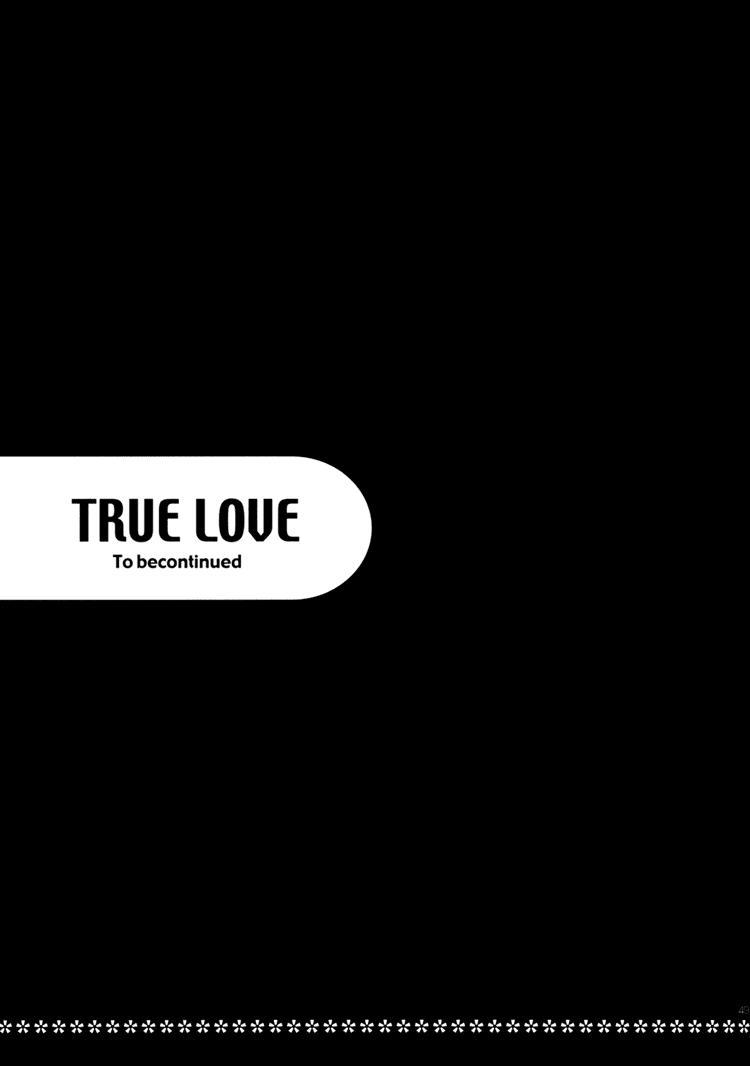 TRUE LOVE 46