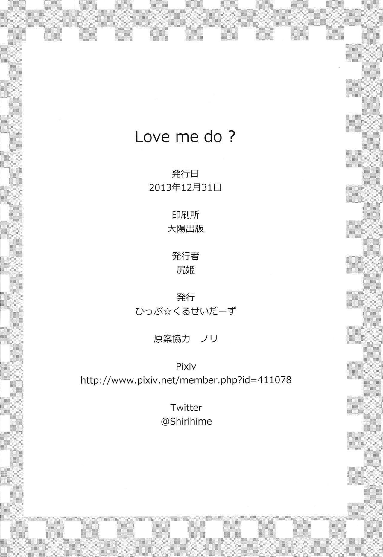 Love me do? 16