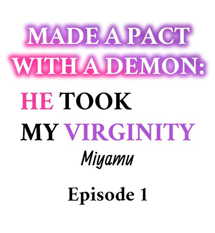 Made a Pact With a Demon: He Took My Virginity 1